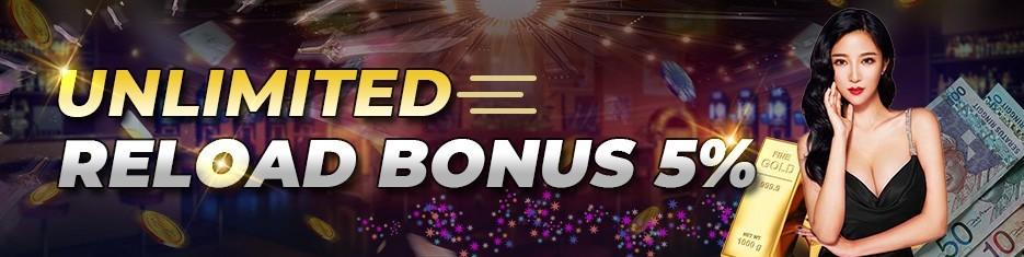 Unlimited Reload Bonus 5%