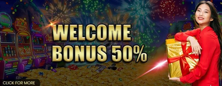 WELCOME BONUS 50%